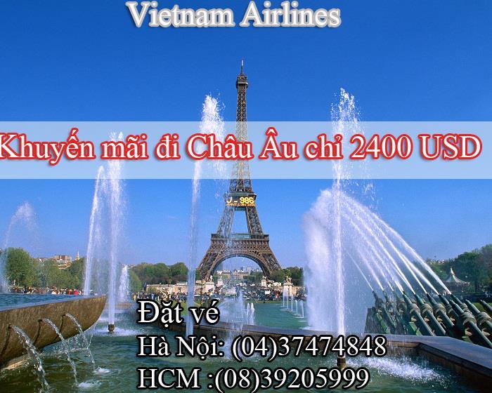 Vé khuyến mãi đi Châu Âu giá chỉ 2400 USD