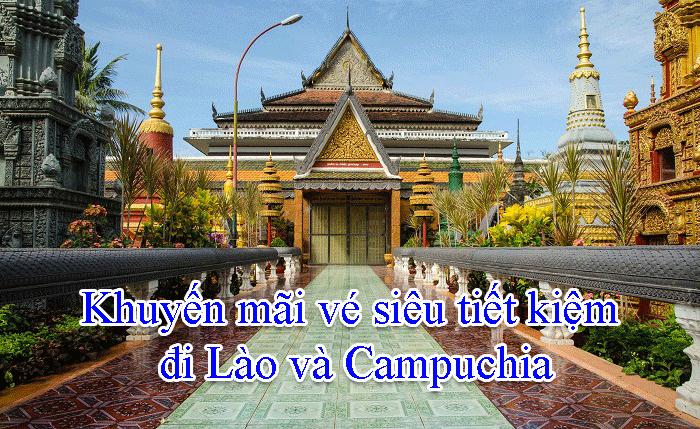 Khuyến mãi vé siêu tiết kiệm đi Lào và Campuchia
