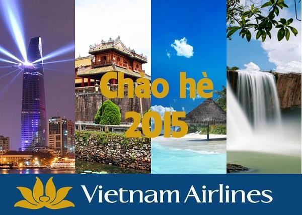 Ưu đãi đặc biệt chào hè 2015 của Vietnam Airlines