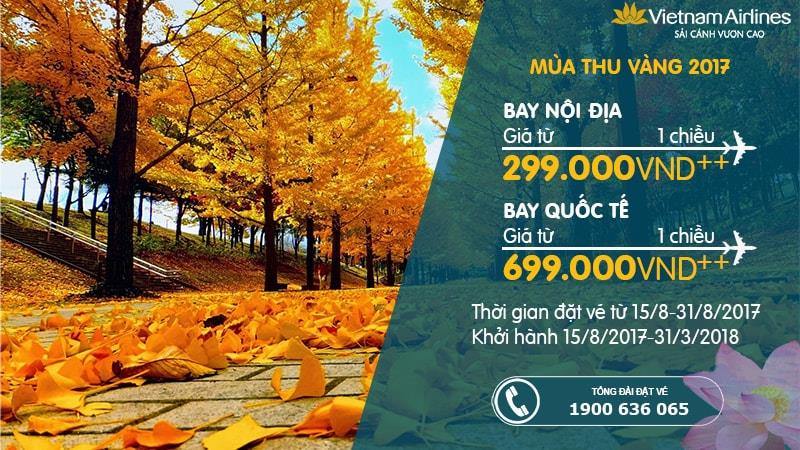 Đón Thu sang, bay khắp thế gian, giá chỉ từ 299.000 VND cùng Vietnam Airlines
