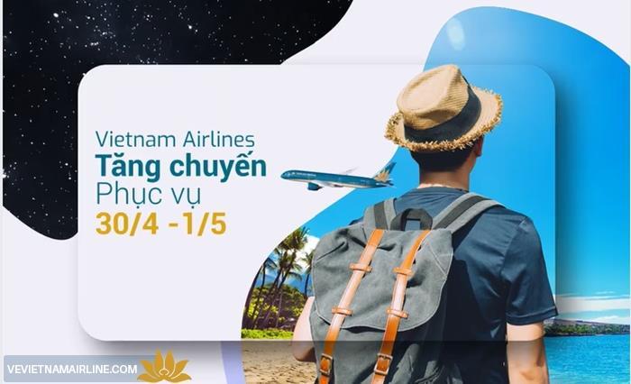 Vietnam Airlines tăng gần 60.000 ghế phục vụ khách bay dịp lễ 30/04 và 01/05
