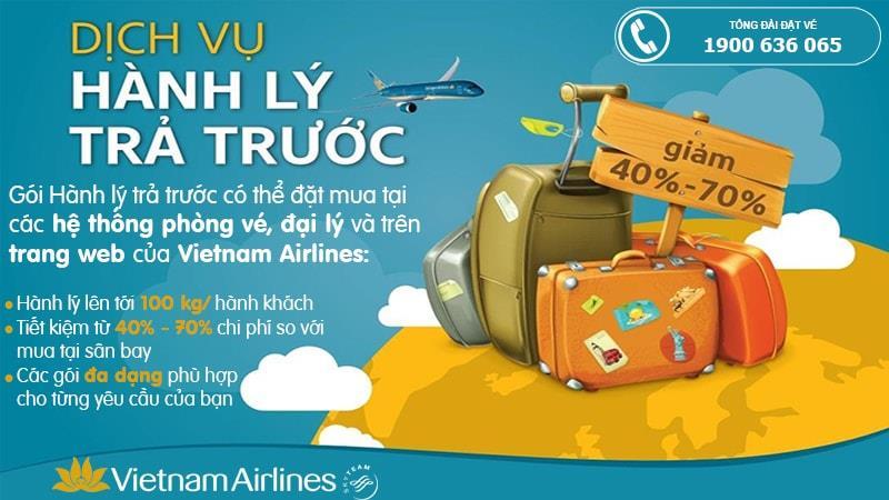 Từ ngày 01/06/2018 tiết kiệm hơn khi mua hành lý trả trước Vietnam Airlines qua đại lý