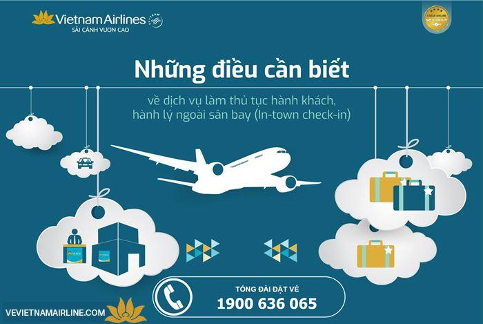 Dịch vụ làm thủ tục hành khách và hành lý ngoài sân bay của Vietnam Airlines