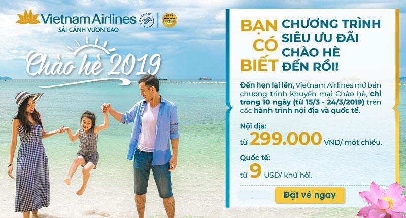 """Khuyến mãi lớn nhất trong năm từ Vietnam Airlines """"Chào Hè 2019"""""""