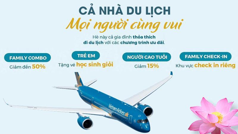 Vietnam Airlines khuyến mãi 50% combo cả nhà du lịch