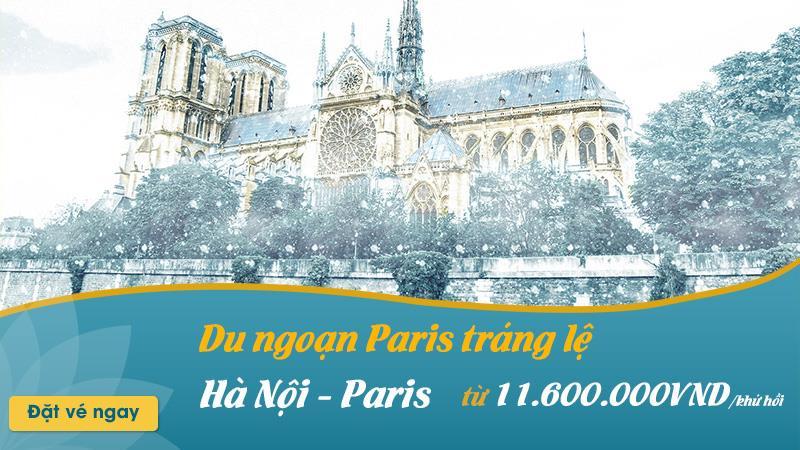 Siêu khuyến mãi chỉ 500 USD/ khứ hồi cùng Vietnam Airlines du ngoạn Paris