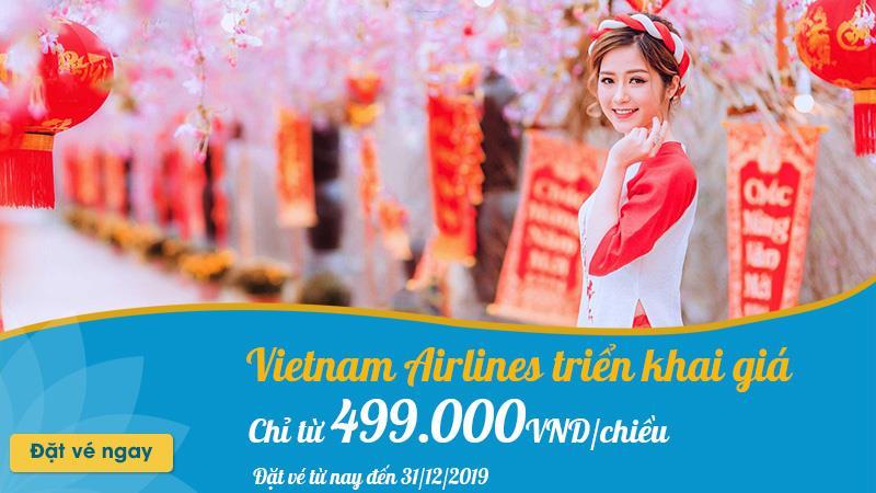 Vé máy bay Tết 2020 Vietnam Airlines chỉ từ 499.000 VND