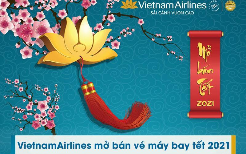 Vietnam Airlines, Pacific Airlines, VASCO mở bán vé Tết Tân Sửu 2021